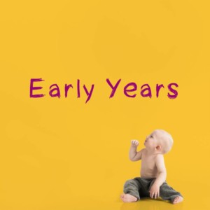 Early Years product selection - for nurseries, childcare centres and parents or guardians of pre-school age children